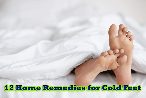 12 Home Remedies for Cold Feet